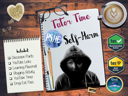 SELF-HARM-Tutor-Time-.pptx