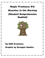 MagicTreehouseBook3MummiesintheMorningStudentComprehensionBooklet.pdf