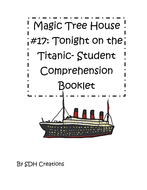 MagicTreeHouse17TonightontheTitanicStudentComprehensionBooklet.pdf