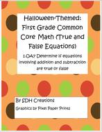 FirstGradeMathCommonCoreTrueFalseEquationsHalloweenthemed.pdf