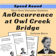 An Occurrence at Owl Creek Bridge by Bierce Speed Round Short Story Discussion Questions