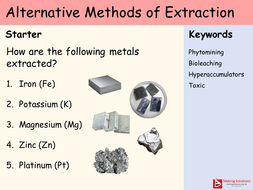 AQA Chapter 10 - Lesson 4 - Alternative Methods of Extraction.pptx