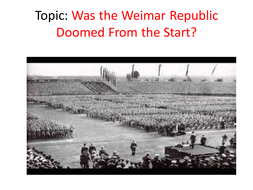 Was Weimar Republic Doomed from the Start?