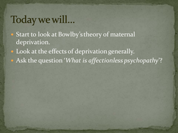 Maternal-deprivation.pptx