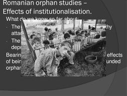 Romanian-orphans--institutionalisation..pptx