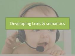 Lesson-4---Developing-Lexis---semantics.pptx