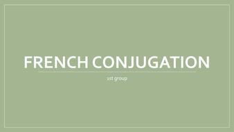 French-conjugation.pptx