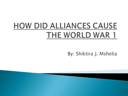 Triple Alliance and Triple Entente as cause of World War 1.