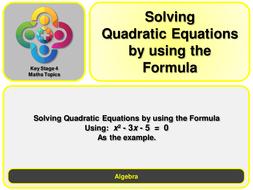 A--Solving-Quadratic-Equations-using-formulaspecific-Example.pptx