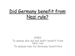who-benefitted-from-Nazi-rule-in-Germany.pptx