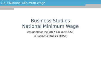 National Minimum wage: GCSE Business for Edexcel (9-1) (1BS0)