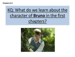 Boy in the Striped pyjamas Bruno character focus chapter 2 & 3