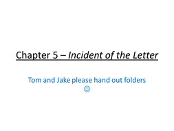 P1-and-5-22nd-November-Chapter-5---Incident-of-the-Letter.pptx
