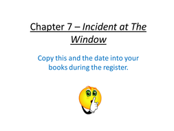 2nd-December-Chapter-7---Incident-at-The-Window.pptx