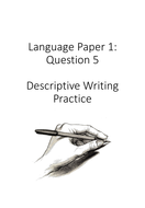 Practice questions for language paper 1, question 5