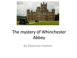 The-mystery-of-Whinchester-Abbey.pptx