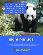 STEM Reader: w/ ELA - Giant Pandas - Life Cycles and Ecosystems - Print and Go Upper Elementary