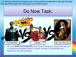 L8.-Compare-how-human-power-is-presented-in-My-Last-Duchess-and-one-other-poem-from-the-power-and-conflict-cluster.ppt