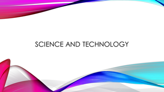 Meaning and  Impact of Science and Technology