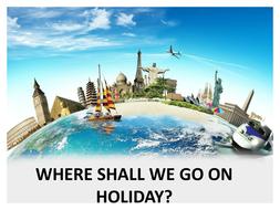Where Shall We go on Holiday?