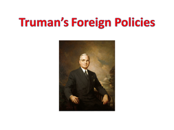 Trumans-foreign-policy.pptx