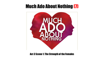 Much-Ado-About-Nothing-(7)-Act-3-Scene-1.pptx
