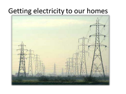 Getting-electricity-to-our-homes.pptx