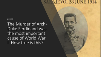 Was the Murder of Archduke Ferdinand the most important cause of World War1?