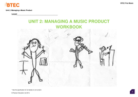 Edexcel Btec NQF Level 2 Unit 02 Managing a Music Product