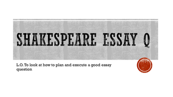 romeo and juliet  wjec gcse english literature essay question by  presentation