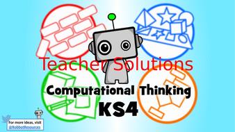 Computational_Thinking_KS4---Teacher-Copy.pptx