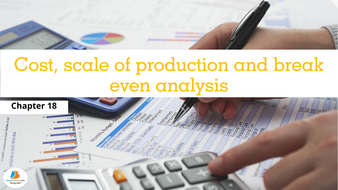 costs scale of production and break even analysis igcse business