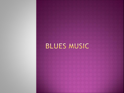 Blues-Music.pptx