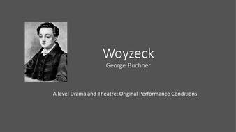 Woyzeck-Original-Performance-Conditions---Style.pptx