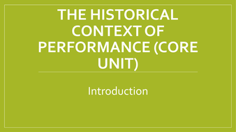 BTEC-The-Historical-Context-of-Performance-Introduction.pptx