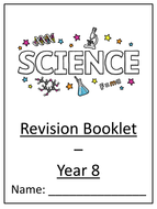Year 8 Science Revision booklet for biology and physics