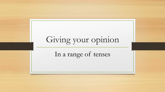 Giving your opinion in a range of tenses. French (1-9)