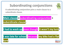 Subordinating conjunctions sentence examples by resourcebox
