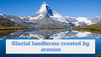 Glacial landforms of erosion