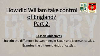 L8-How-did-William-take-control-of-England-part-2-castles.pptx