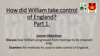 Lesson-7-How-did-William-take-control-of-England-part-1.pptx