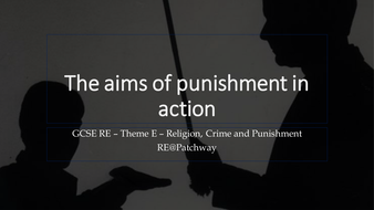 Lesson-6---The-aims-of-punishment-in-action.pptx