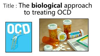 AQA Psychology Psychopathology - Biological treatment of OCD