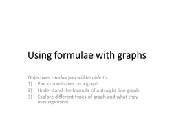Using-formulae-with-graphs.pptx