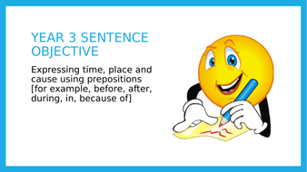 Year 3 SPAG: Prepositions of time, place and cause