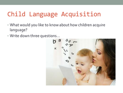 Introduction-to-Child-Language-Acquisition---A-Level-English-Language.pptx