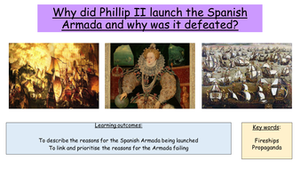 why did phillip ii launch the armada essay Failure of the spanish and english armada this essay will be discussing the reasons why the she also did not want spain and king philip ii to have.