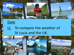 Comparing-the-weather-of-St-Lucia-and-the-UK.ppt