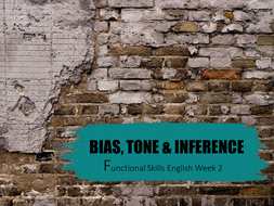 Functional Skills Bias, tone and inference full lesson.
