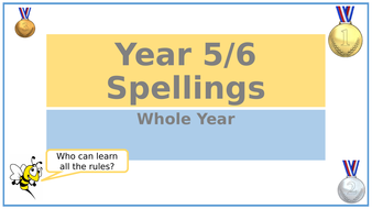Year-5-6-Spellings-Whole-Year-PPT.pptx